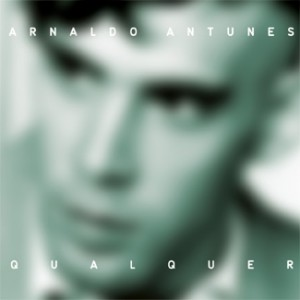 Arnaldo Antunes album cover